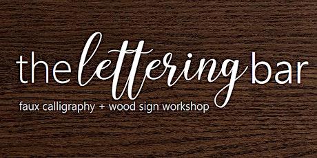 Beginner Hand Lettering & Wood  Sign Workshop tickets