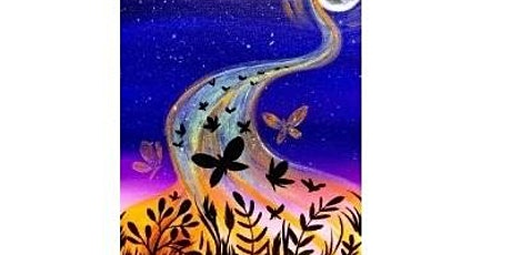 Butterfly Night Paint Night For All Ages, Only 15 spots  $16.50 tickets