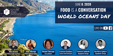 Food is a Conversation: World Oceans Day biglietti