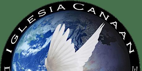 Canaan Church Sunday Service - Iglesia Canaan Servicio Dominical tickets