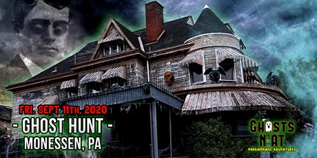 Ghost Hunt at Castle Blood   Monessen, PA  Friday  September 11th 2020 tickets