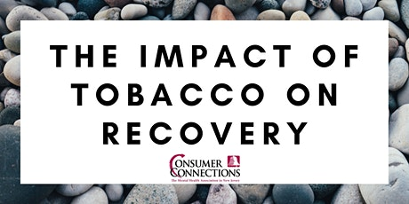 The Impact of Tobacco on Recovery tickets