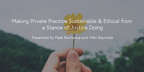 Making Private Practice Sustainable & Ethical tickets