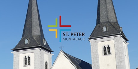 7.6. 18:30 Uhr Heilige Messe in St. Peter Montabaur Tickets
