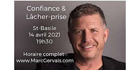 ST-BASILE - Confiance / Lâcher-prise 25$ billets
