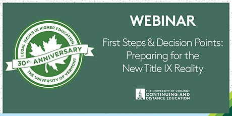 First Steps and Decision Points: Preparing for the New Title IX Reality tickets