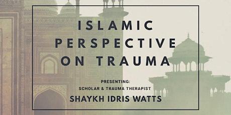 Islamic Perspective on Trauma tickets