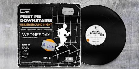 Sound Department Presents: Meet Me Downstairs (Underground  Night) tickets