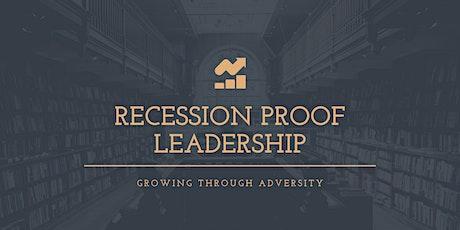 Recession Proof Leadership Webinar tickets