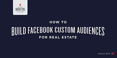 How to Build facebook custom Audiences for Real Estate tickets