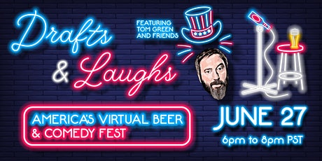 Drafts and Laughs LA and Orange County Virtual Beer and Comedy Fest tickets