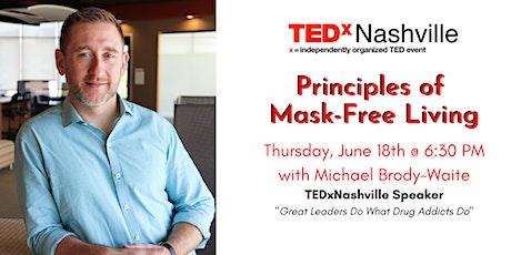 TEDxNashville: Michael Brody-Waite - Living Mask Free (A Zoom Event) ingressos