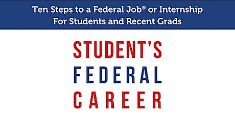 3-Hour Virtual Class - Ten Steps to a Federal Job(r) or Internship tickets