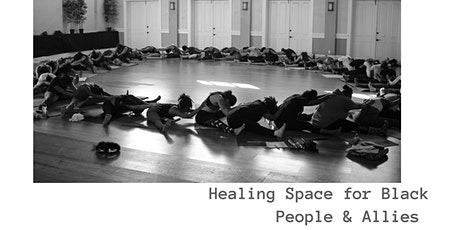 Virtual Healing Space for Black People & Allies tickets