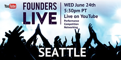 Founders Live Seattle Virtual Entrepreneurial Experience tickets