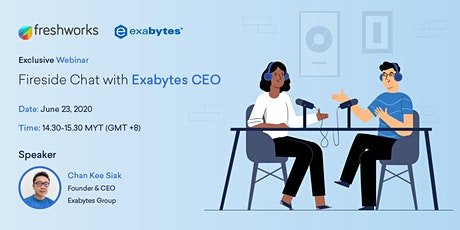[FREE WEBINAR] Fireside Chat with Exabytes Group CEO | Mr. Chan Kee Siak tickets