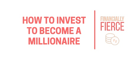How to invest to become a millionaire tickets