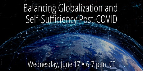 Balancing Globalization and Self-Sufficiency in a Post-COVID World tickets