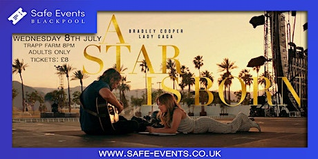 A Star Is Born - Drive In Movie - COVID-19 Safe tickets
