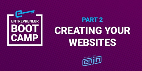 Entrepreneur Boot Camp: Part 2- Creating your Website tickets