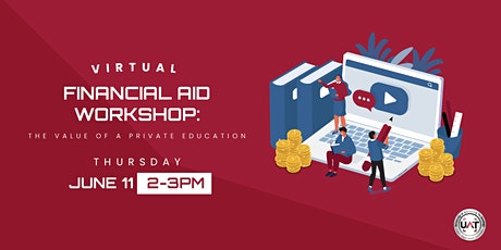 Virtual Financial Aid Workshop: The Value of a Private Education tickets