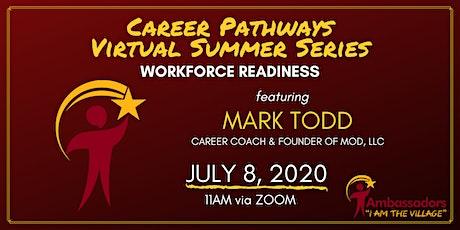 Career Pathways Virtual  Summer Series - Workforce tickets