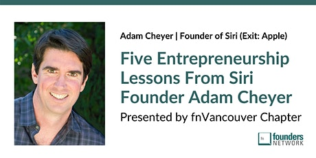 Five Entrepreneurship Lessons From Siri Founder Adam Cheyer tickets
