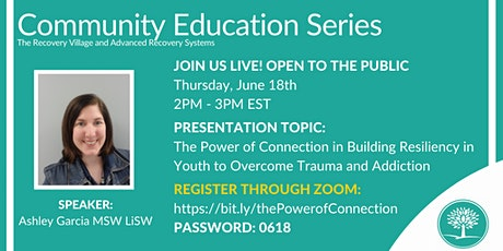 Community Education Series: The Power of Connection in Building Resiliency tickets