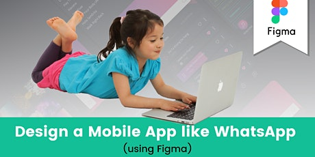 Design a mobile app like WhatsApp using Figma in 2 Days! tickets
