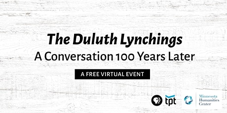 Duluth Lynchings: 100 Years Later tickets