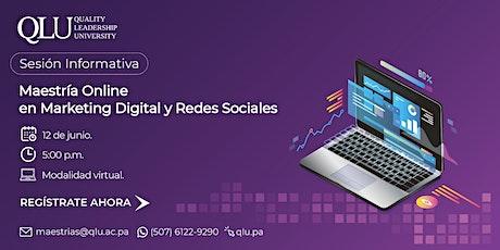 Sesión Virtual: Maestría Online en Marketing Digital y Redes Sociales boletos