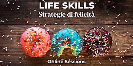 Corso di Life Skills - Strategie di Felicità biglietti
