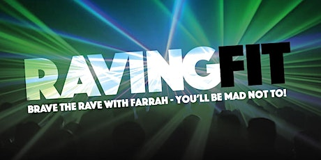 Raving Fit at home tickets