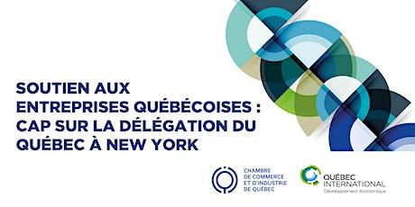 Soutien aux entreprises : Cap sur la Délégation du Québec à New York billets
