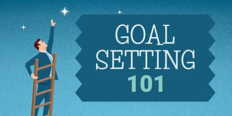 Goal Setting 101 tickets