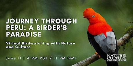 Virtual Journey Through Peru: A Birder's Paradise tickets