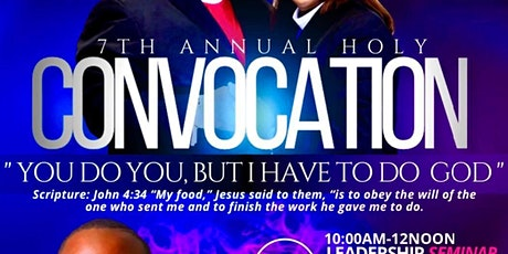 The 7th Annual Holy Convocation tickets