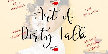 Art of Dirty Talk tickets