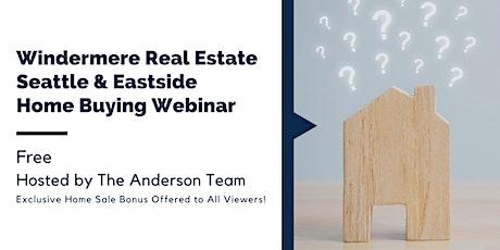 Seattle & Eastside Home Buying Webinar tickets