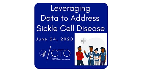 Leveraging Data to Address Sickle Cell Disease tickets