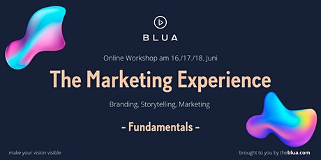 BLUA Online Workshop - The Marketing Experience - Fundamentals tickets