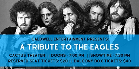 Eagles Tribute presented by Caldwell  Entertainment tickets