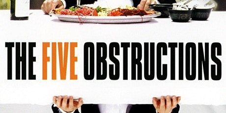 HWHC Film Club - The Five Obstructions tickets