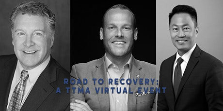Road to Recovery: A TTMA Virtual Event tickets