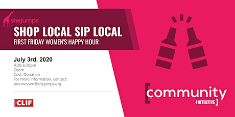 SheJumps Shop Local Sip Local First Friday Women's Happy Hour tickets
