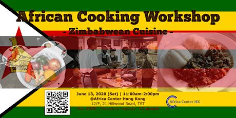 African Cooking Workshop - Zimbabwean Cuisine - tickets