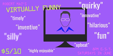 """Robert Mac's Virtually Funny"" tickets"