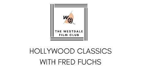 Hollywood Classics Film Club tickets