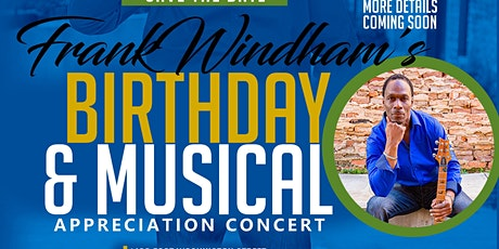 Frank Windham's Birthday Musical Concert tickets