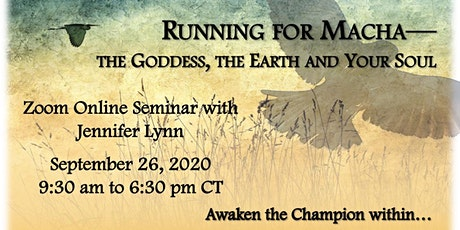 Running for Macha—The Goddess, the Earth and Your Soul tickets